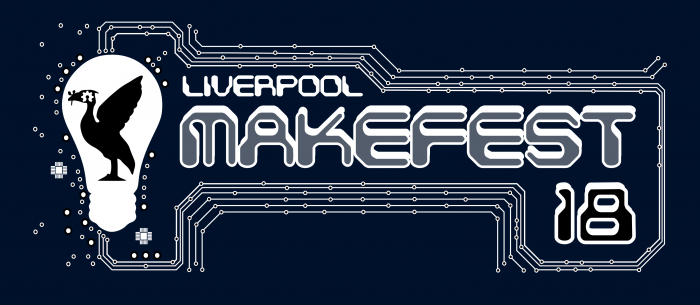 Liverpool Makefest 2018