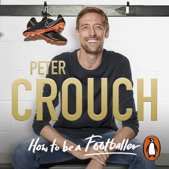 How to be a Fottballer - Peter Crouch