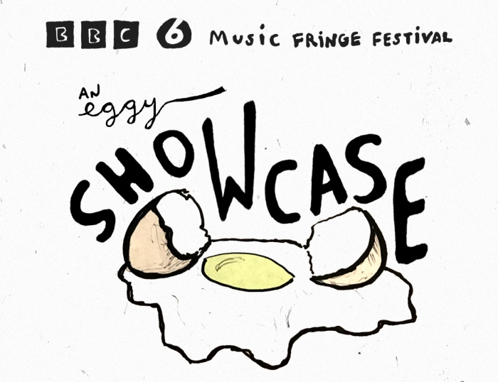 Eggy Records Showcase in Association with Radio 6 Festival Fringe