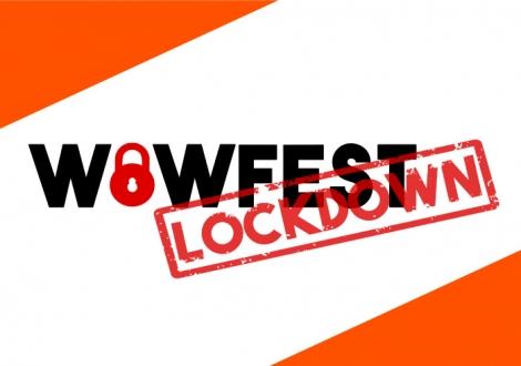 WoWFest 2020: Lockdown