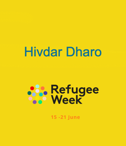 Hivdar Dharo | Refugee Week Reflections