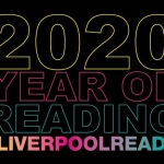black background with neon wording saying 2020 year of reading with the hashtag liverpool reads
