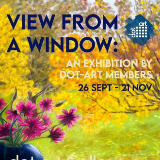 New Exhibitions: View from a Window and Expression Through Colour
