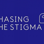 chasing the stigma wording in white on a blue background