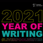black box with 2021 year of writing in words, liverpool city council logo top right and #LiverpoolWrites underneath