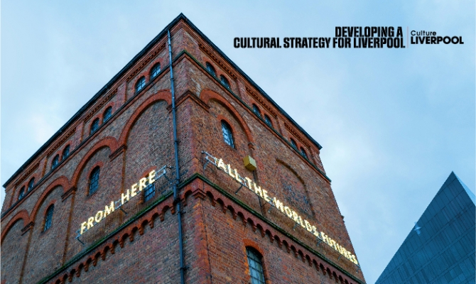 Developing A Cultural Strategy For Liverpool