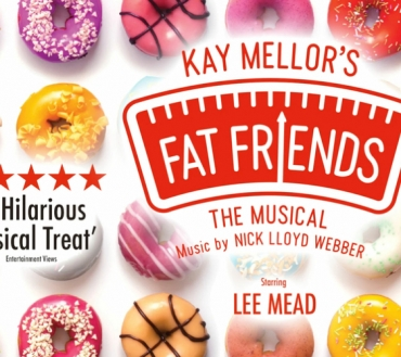 Kay Mellor's smash hit 'Fat Friends The Musical' to tour the UK & Ireland