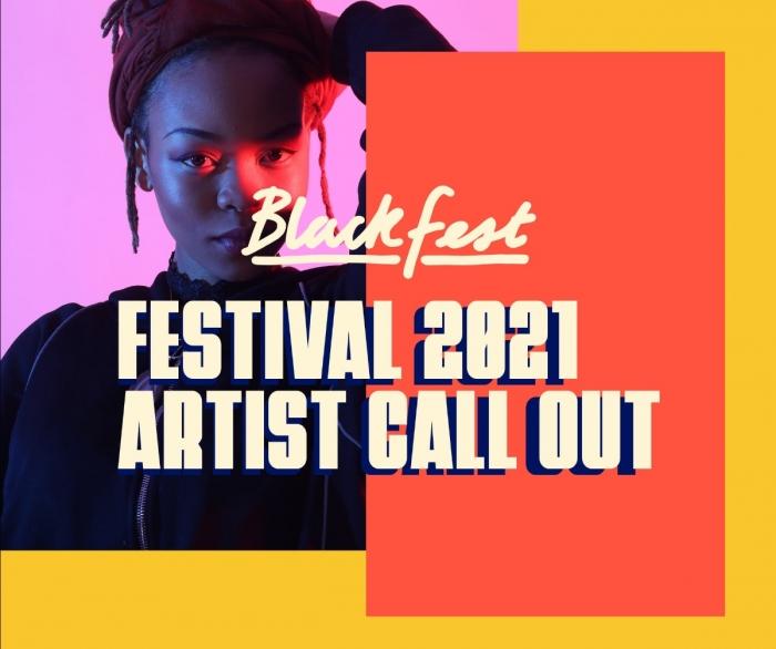 Blackfest 2021 – Artist Call Out