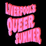 LGBTQIA liverpools queer summer