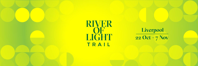 RIVER OF LIGHT TRAIL