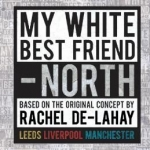 artwork in black and white features a block of text which says my white best friend north