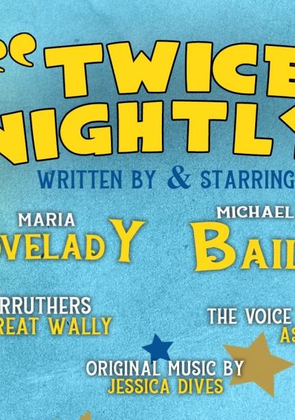 Liverpool Theatre Festival presents: Twice Nightly