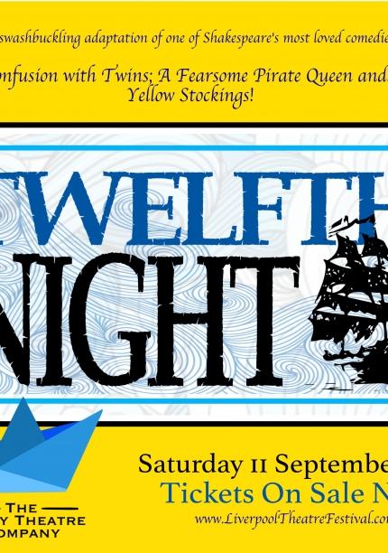 Liverpool Theatre Festival presents: The Twelfth Night